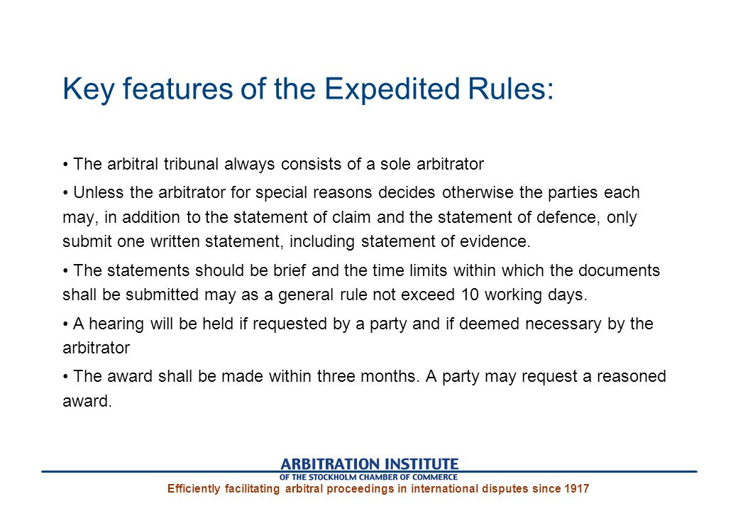 Key features of the Expedited Rules:
