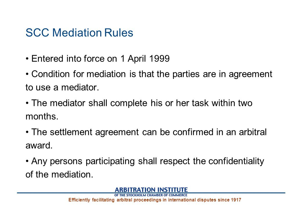 SCC Mediation Rules Entered into force on 1 April 1999