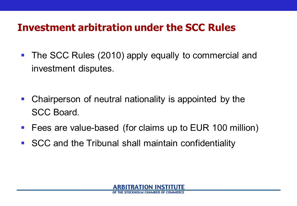 Investment arbitration under the SCC Rules