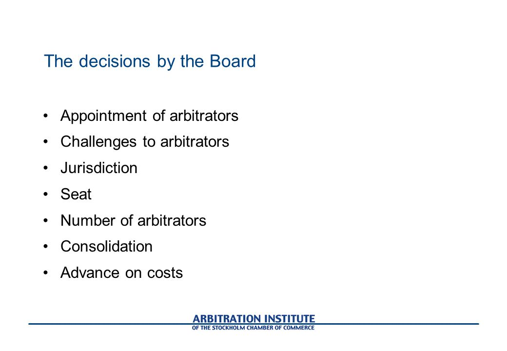 The decisions by the Board