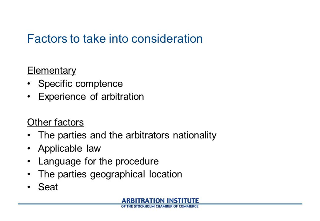 Factors to take into consideration