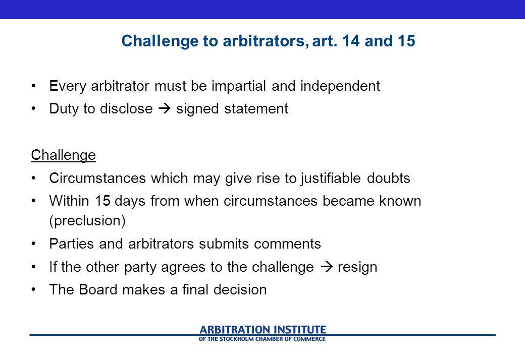 Challenge to arbitrators, art. 14 and 15