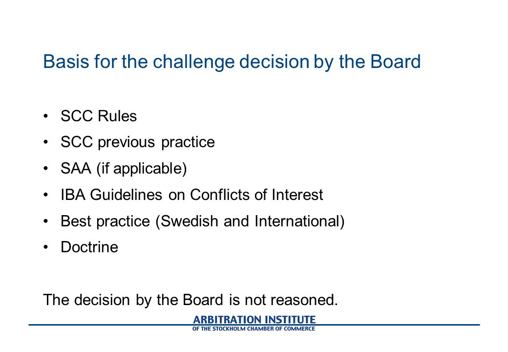 Basis for the challenge decision by the Board