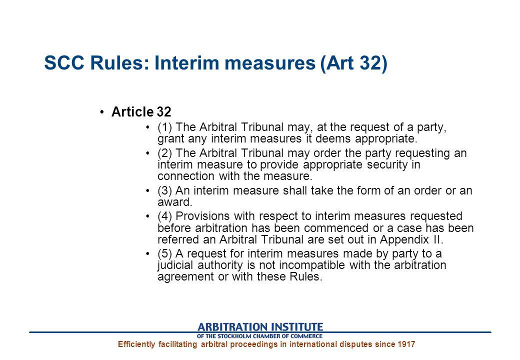 SCC Rules: Interim measures (Art 32)