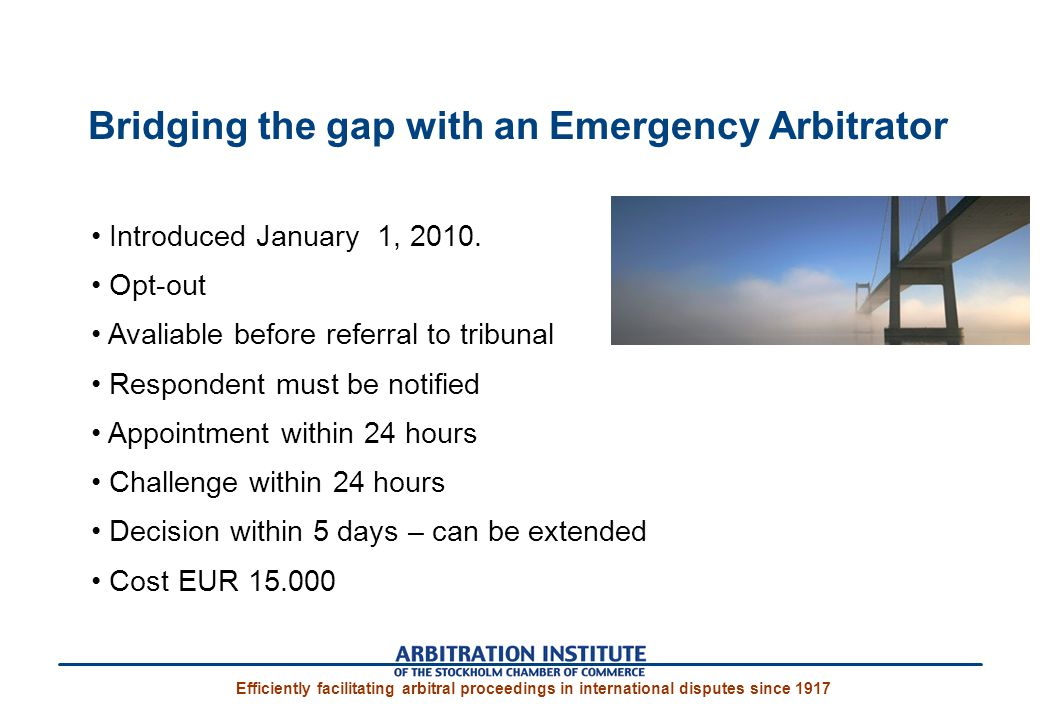Bridging the gap with an Emergency Arbitrator