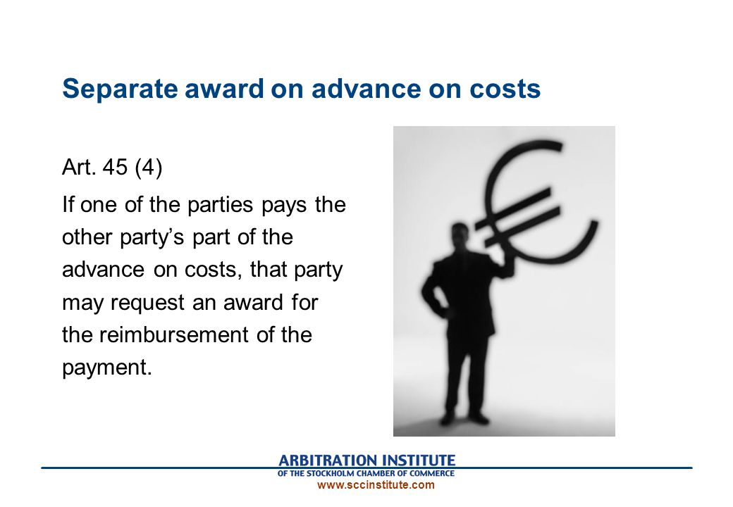 Separate award on advance on costs