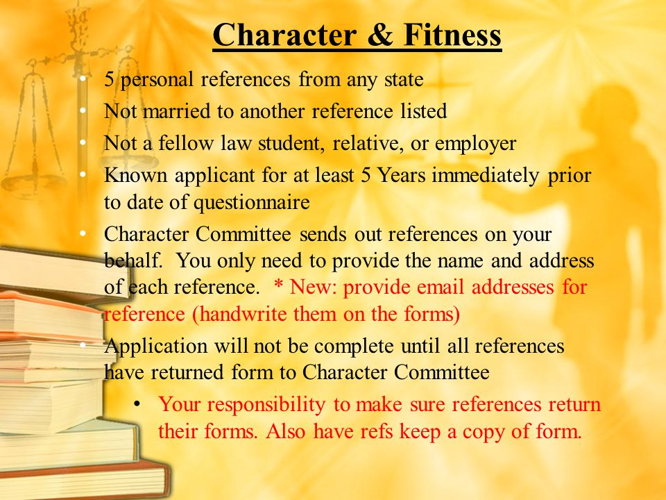 Character & Fitness 5 personal references from any state