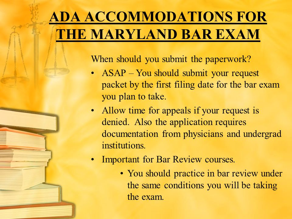 ADA ACCOMMODATIONS FOR THE MARYLAND BAR EXAM
