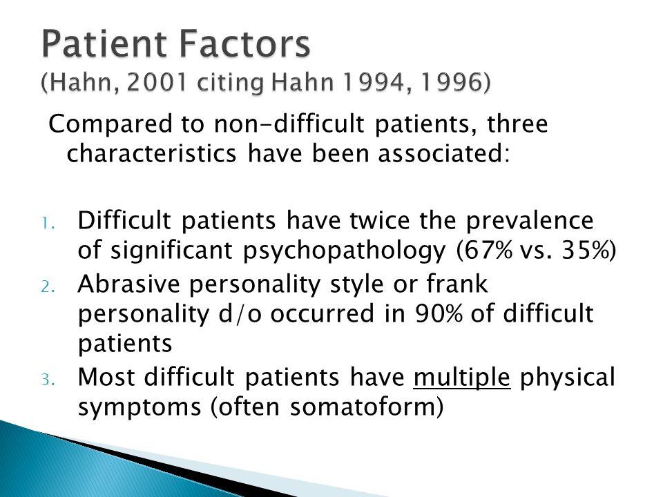 Patient Factors (Hahn, 2001 citing Hahn 1994, 1996)