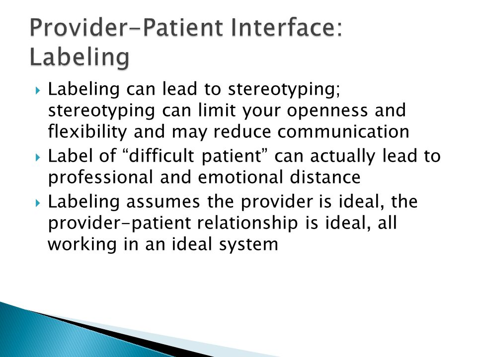 Provider-Patient Interface: Labeling