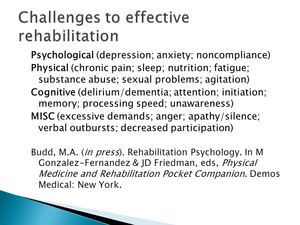 Challenges to effective rehabilitation