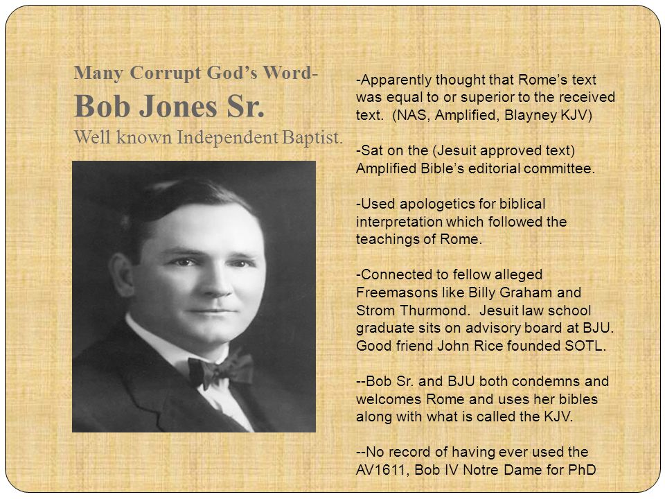 Many Corrupt God's Word- Bob Jones Sr. Well known Independent Baptist.