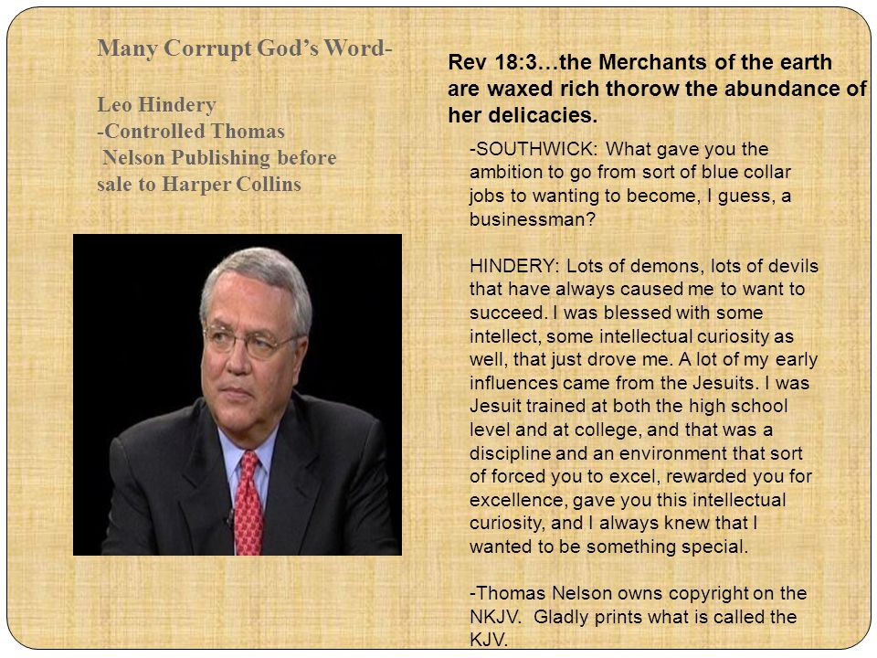 Many Corrupt God's Word- Leo Hindery -Controlled Thomas Nelson Publishing before sale to Harper Collins