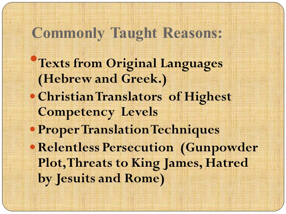 Commonly Taught Reasons: