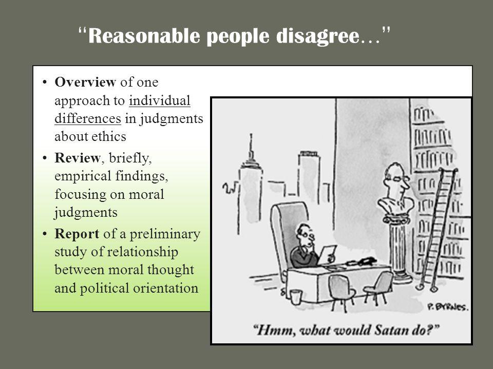 Reasonable people disagree…