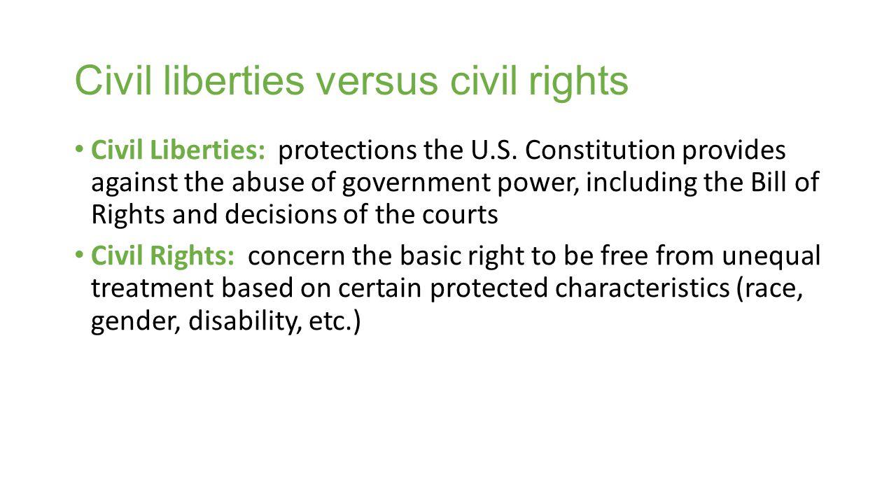 Civil liberties versus civil rights