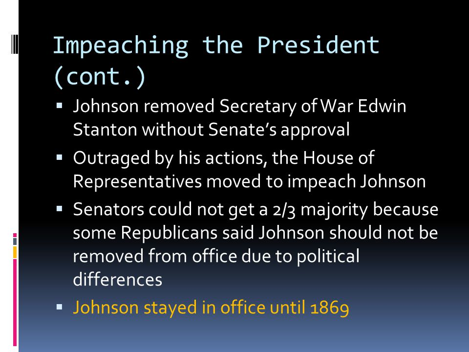 Impeaching the President (cont.)