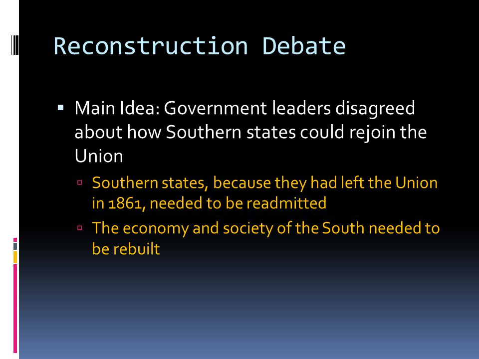 Reconstruction Debate