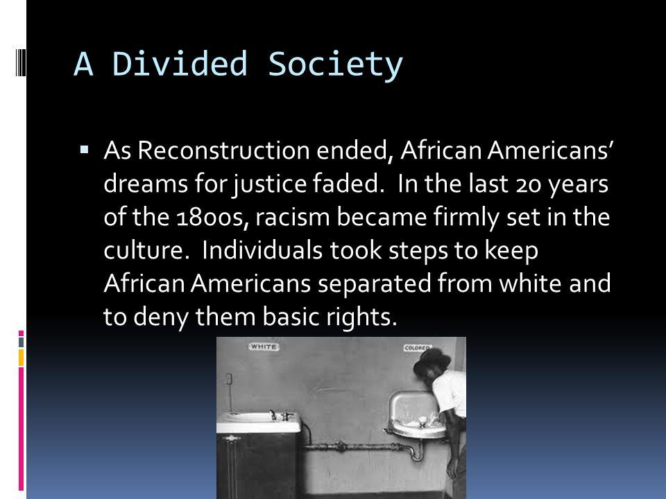 A Divided Society