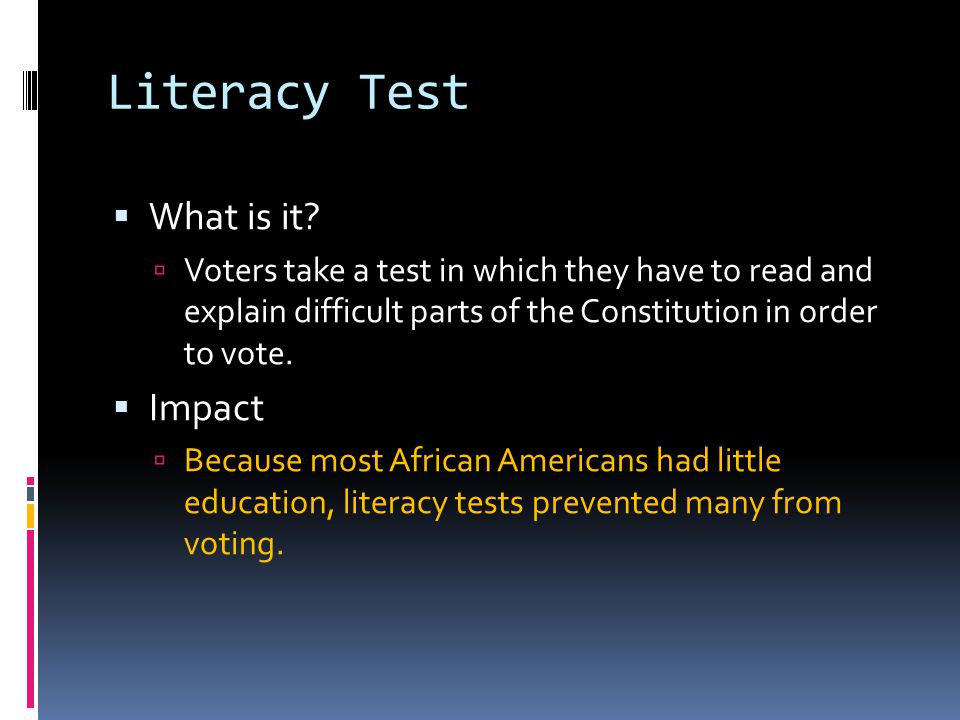Literacy Test What is it Impact