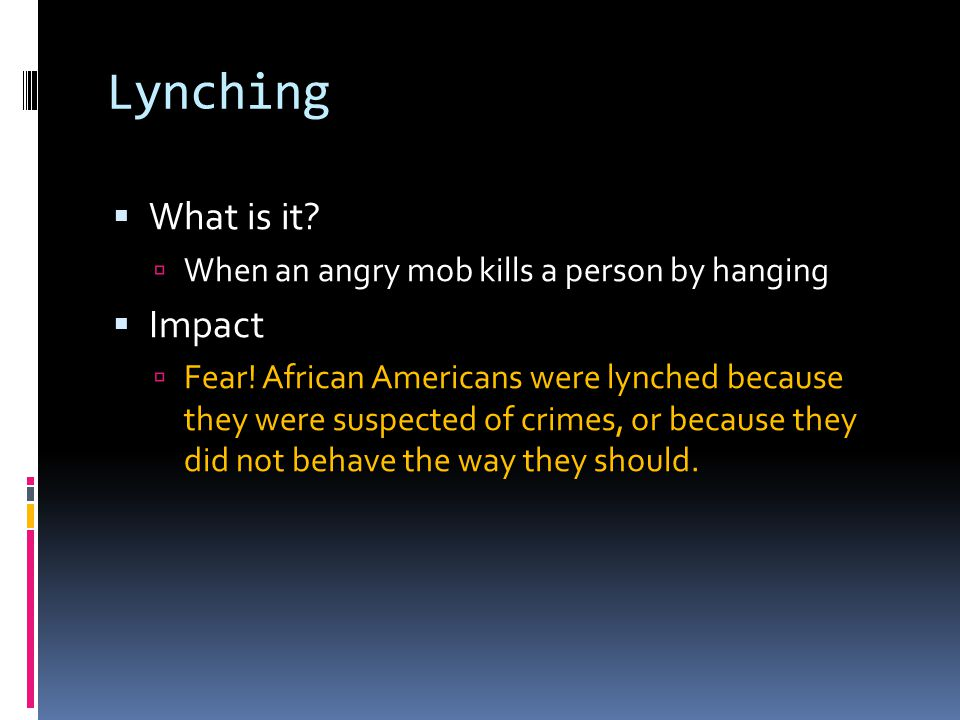 Lynching What is it Impact