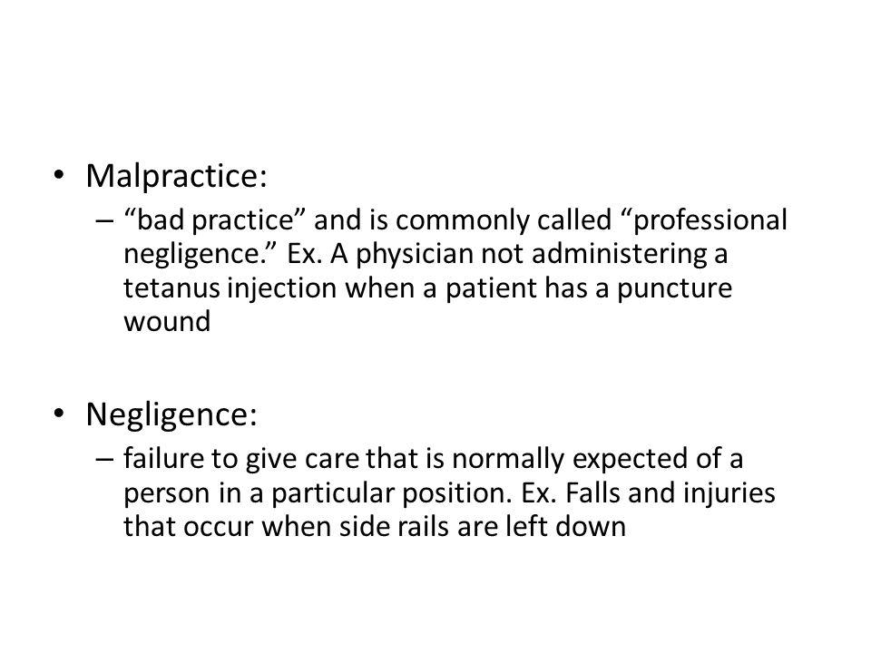 Malpractice: Negligence: