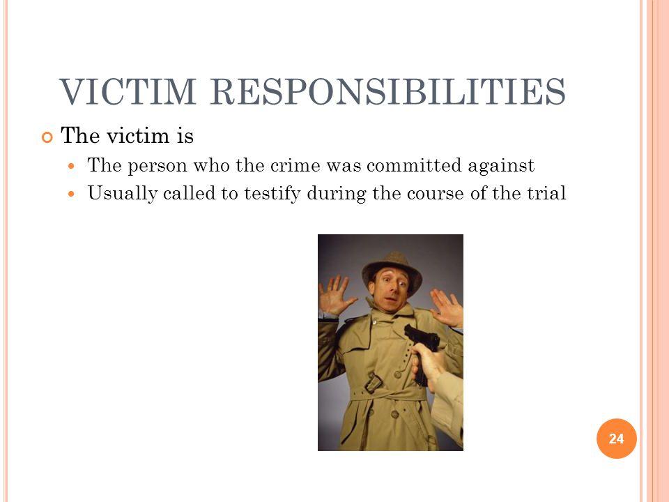 victim responsibilities