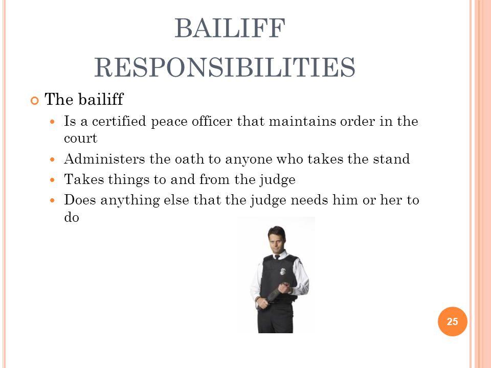 bailiff responsibilities