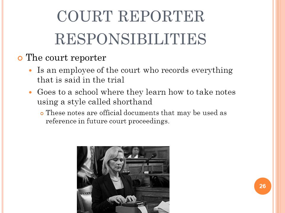 court reporter responsibilities