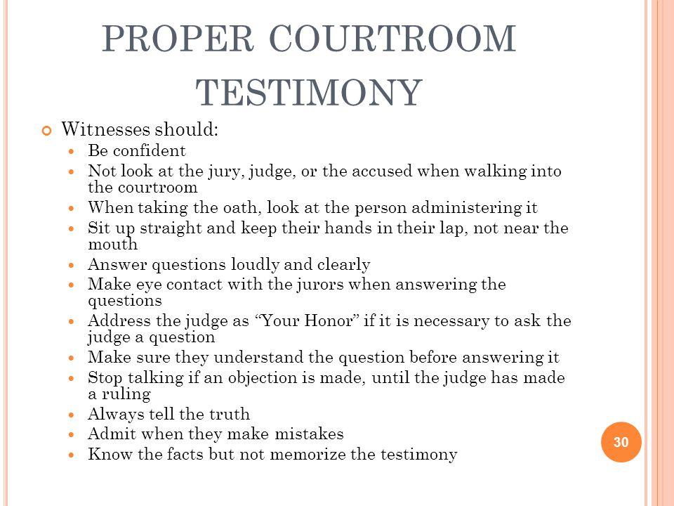 proper courtroom testimony