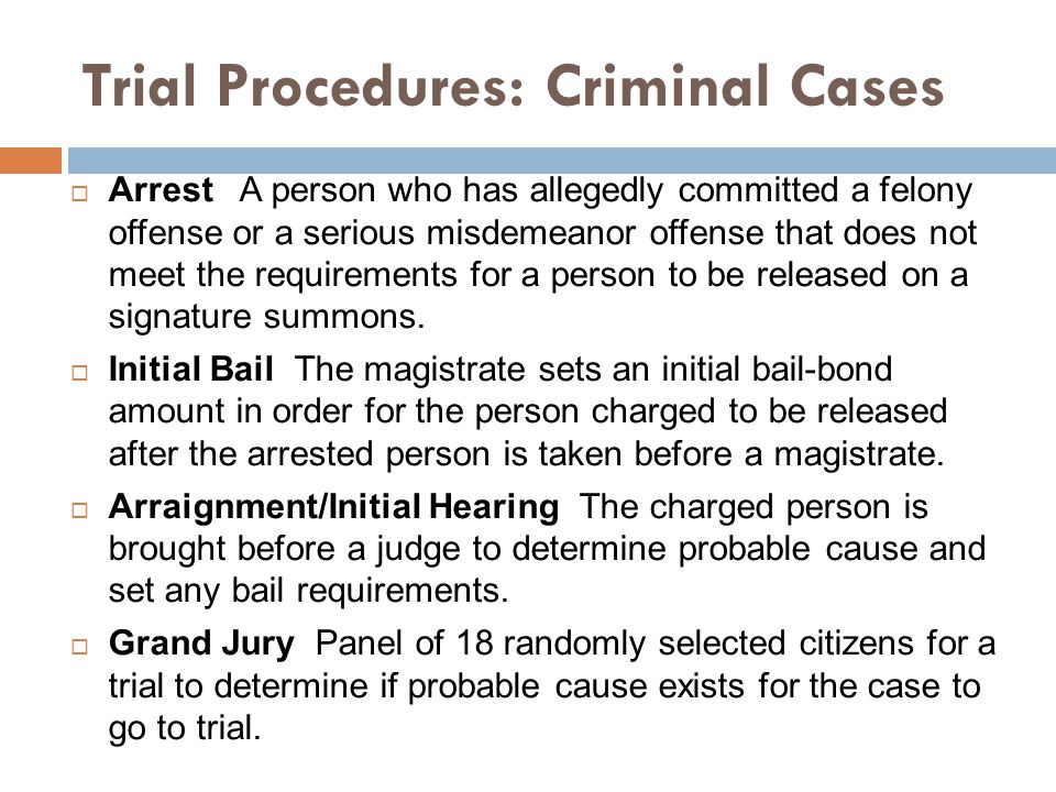 Trial Procedures: Criminal Cases