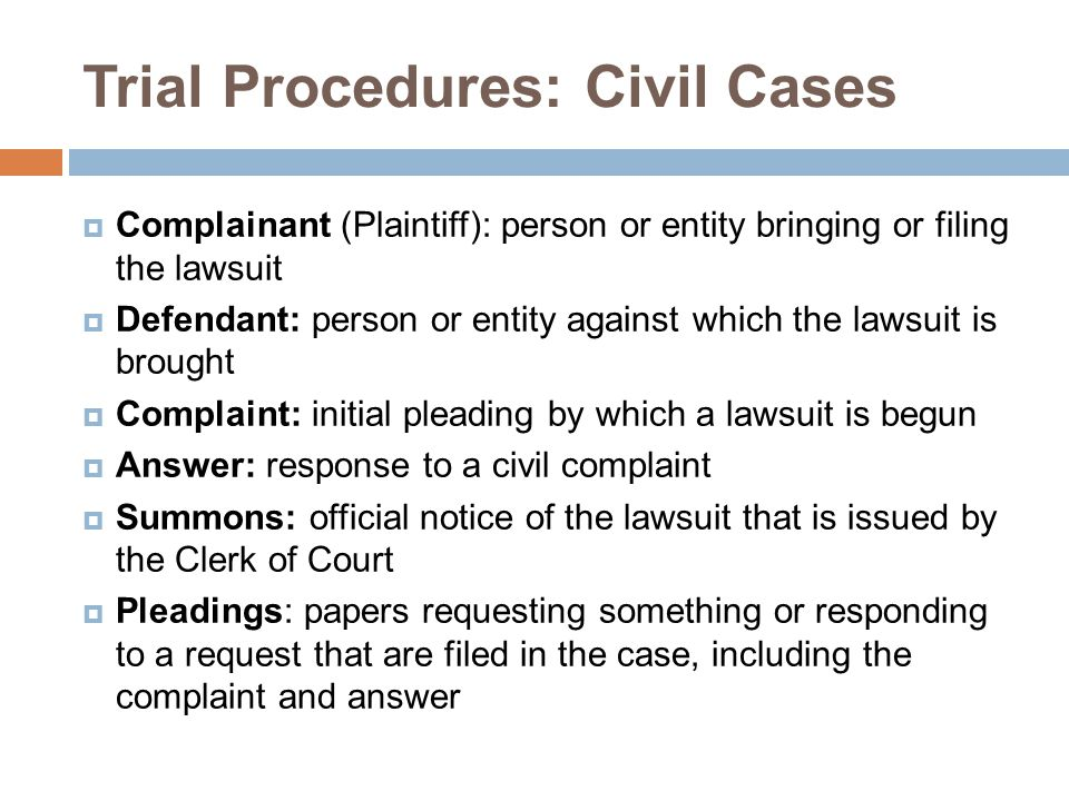 Trial Procedures: Civil Cases