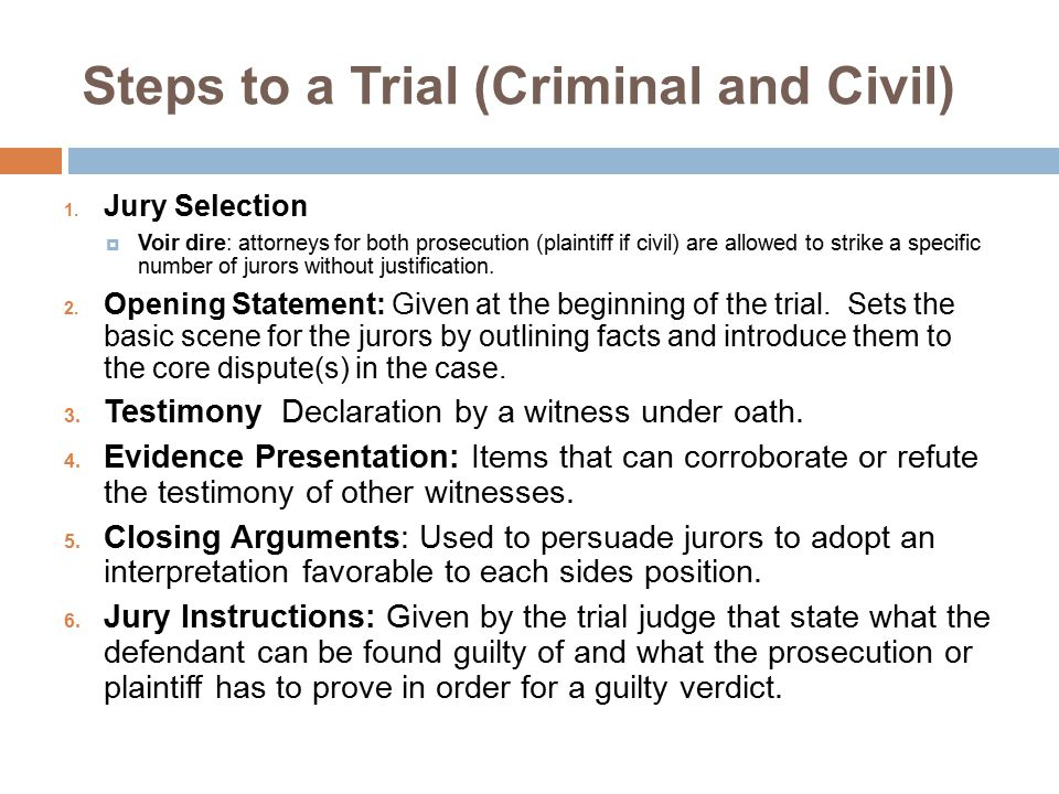 Steps to a Trial (Criminal and Civil)