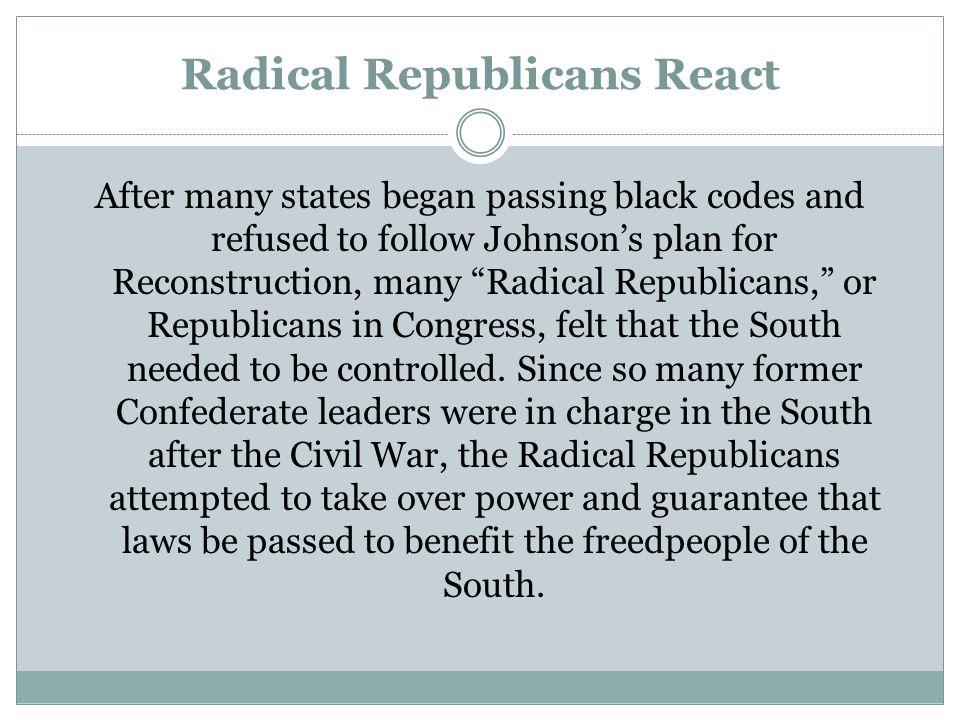 Radical Republicans React