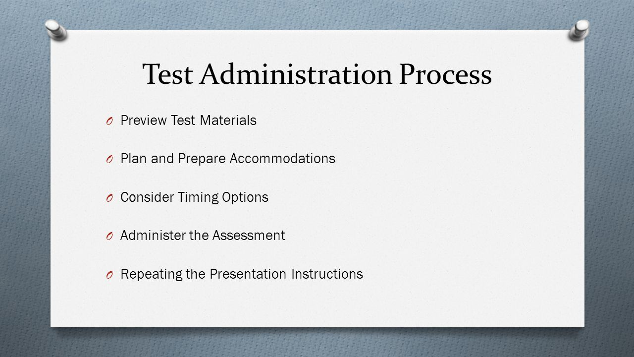 Test Administration Process