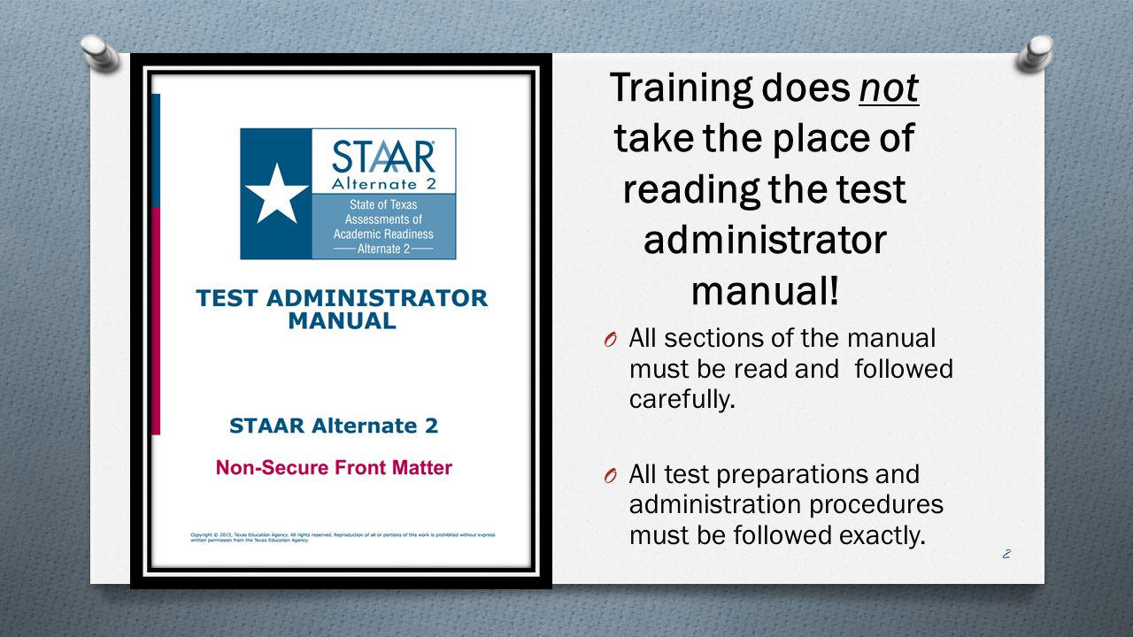 Training does not take the place of reading the test administrator manual!