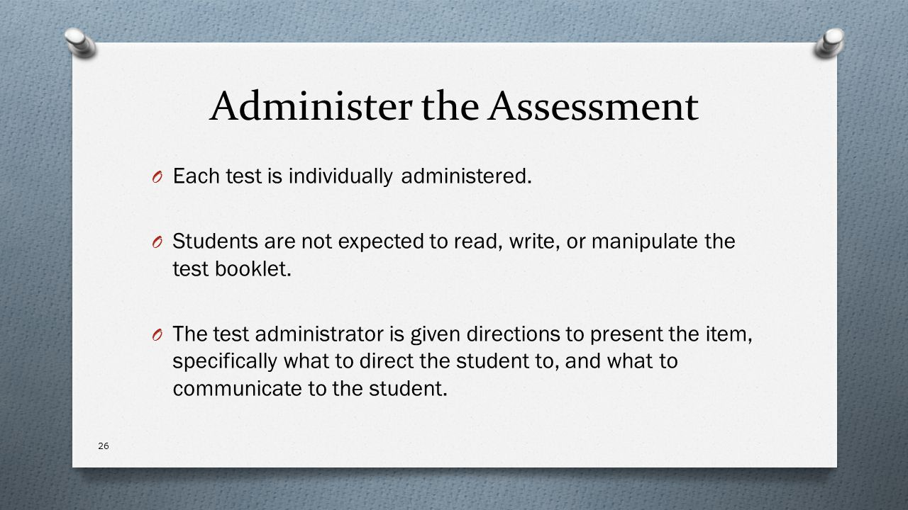 Administer the Assessment
