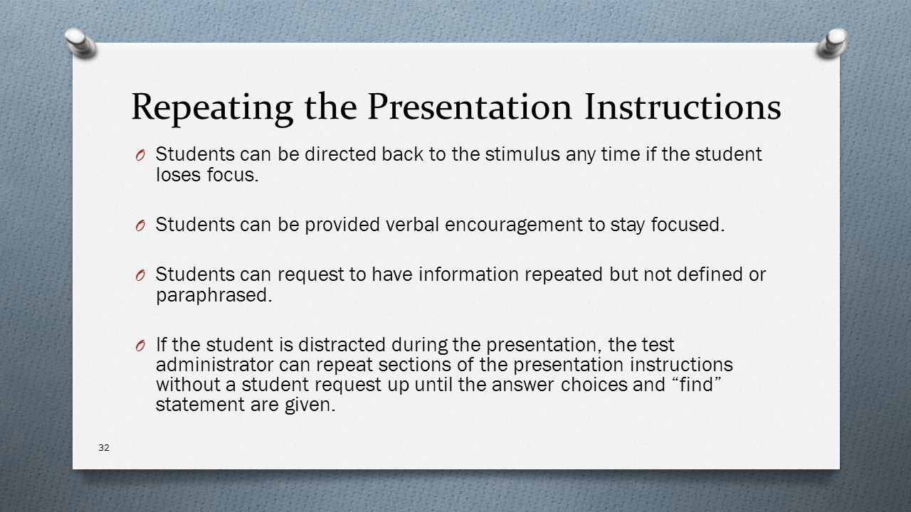 Repeating the Presentation Instructions