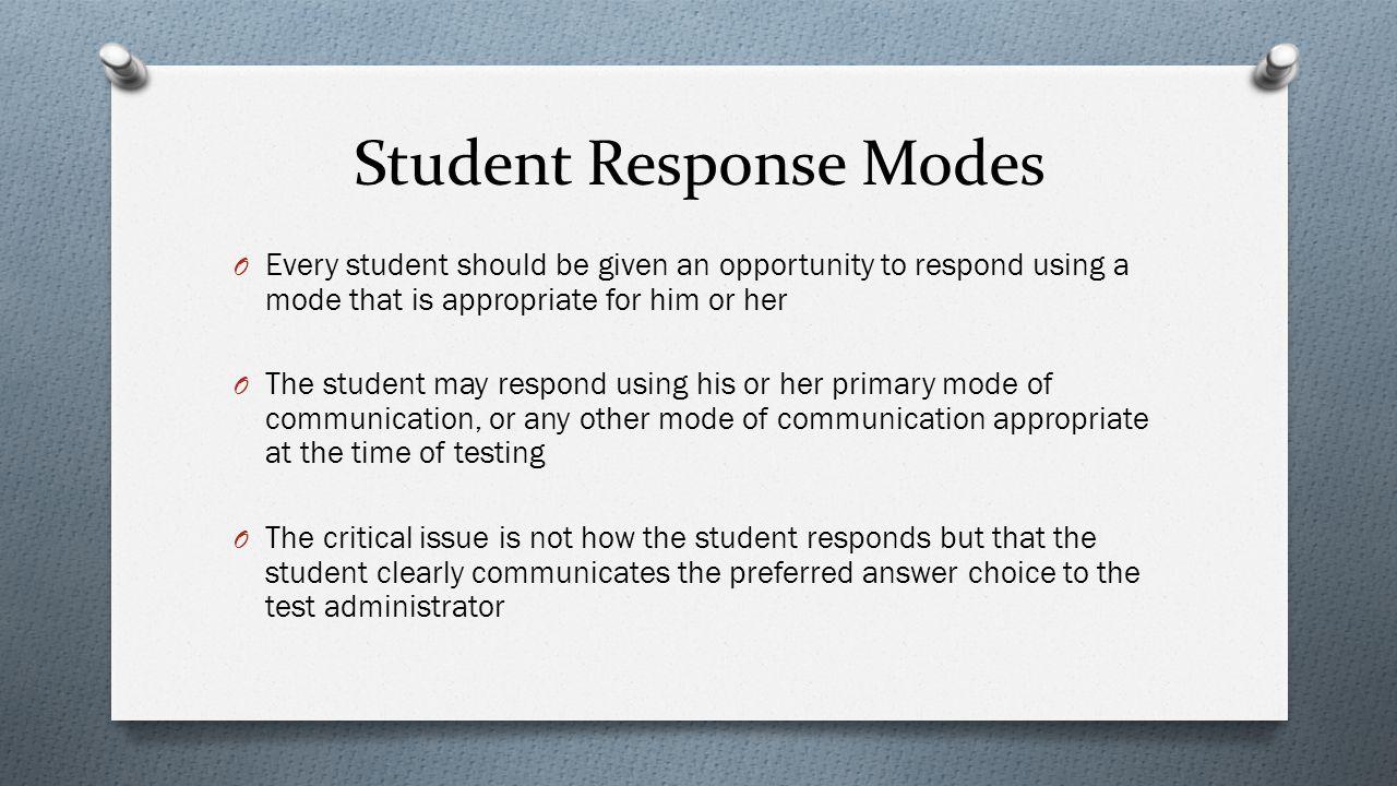 Student Response Modes