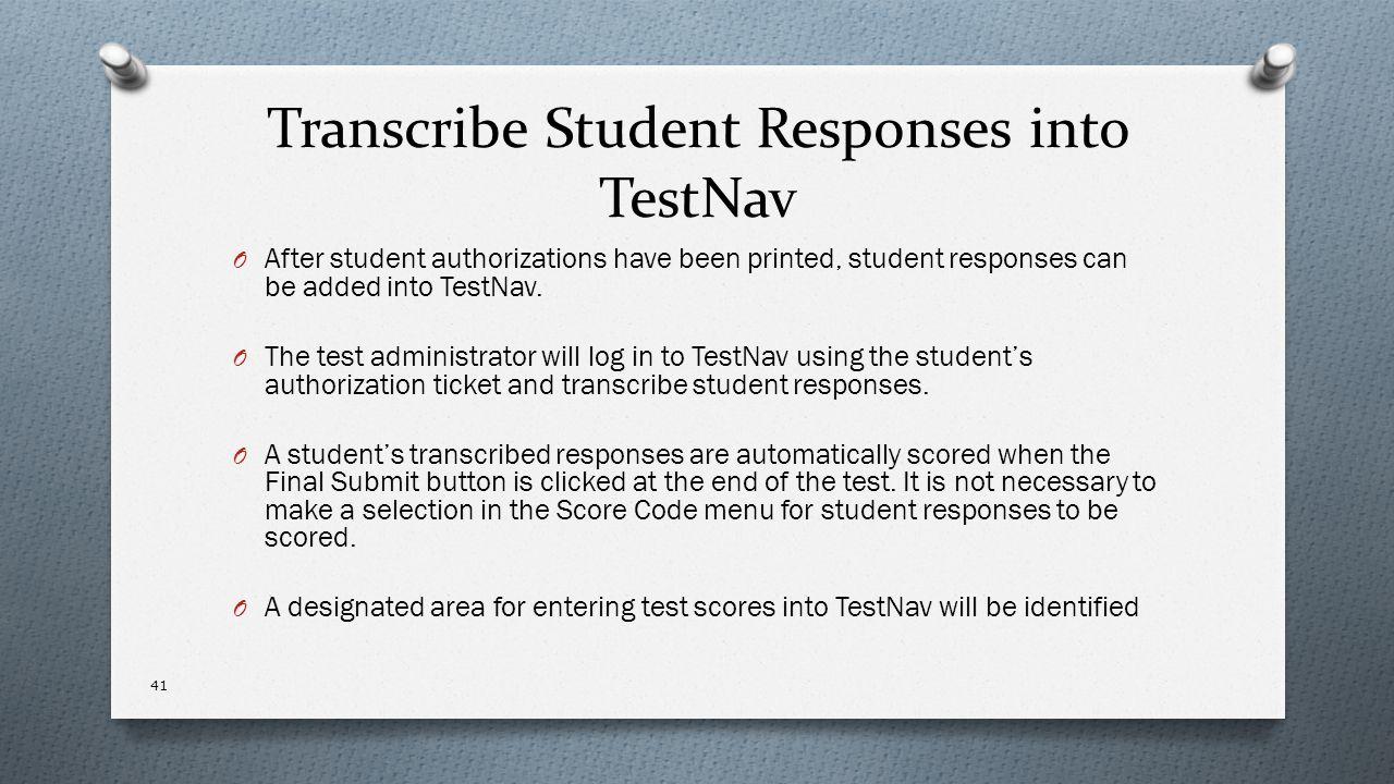 Transcribe Student Responses into TestNav