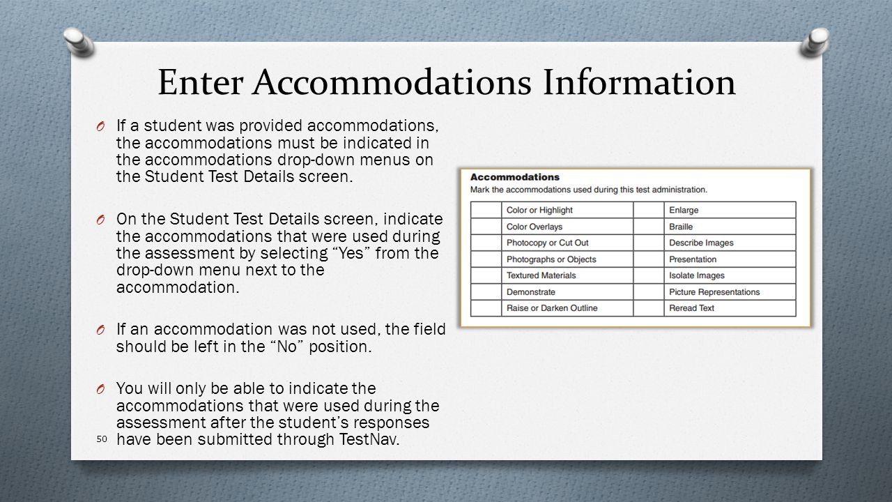 Enter Accommodations Information