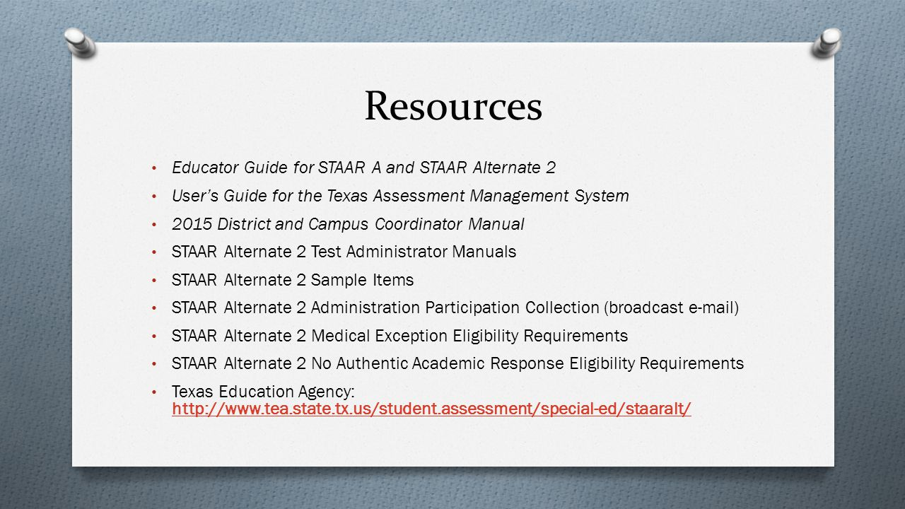 Resources Educator Guide for STAAR A and STAAR Alternate 2