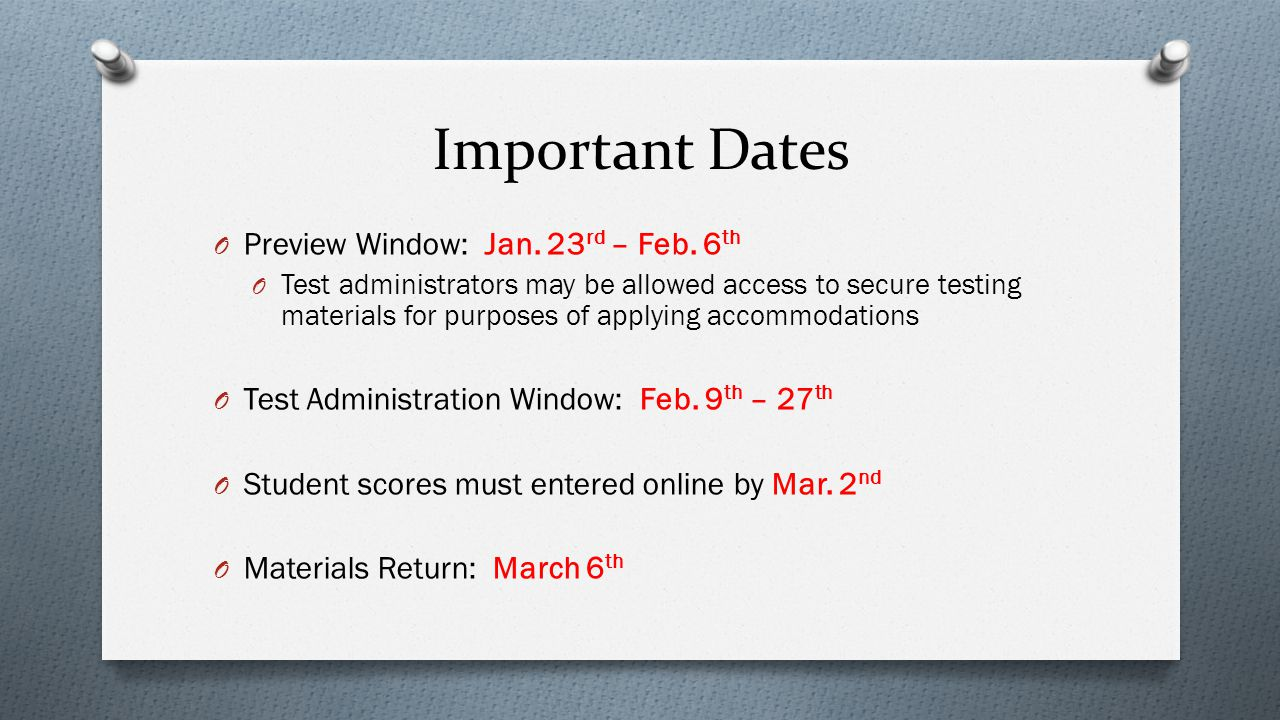 Important Dates Preview Window: Jan. 23rd – Feb. 6th
