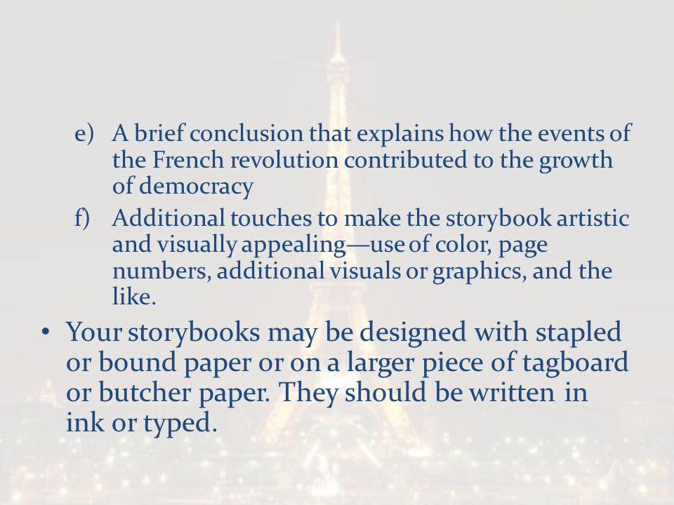 A brief conclusion that explains how the events of the French revolution contributed to the growth of democracy