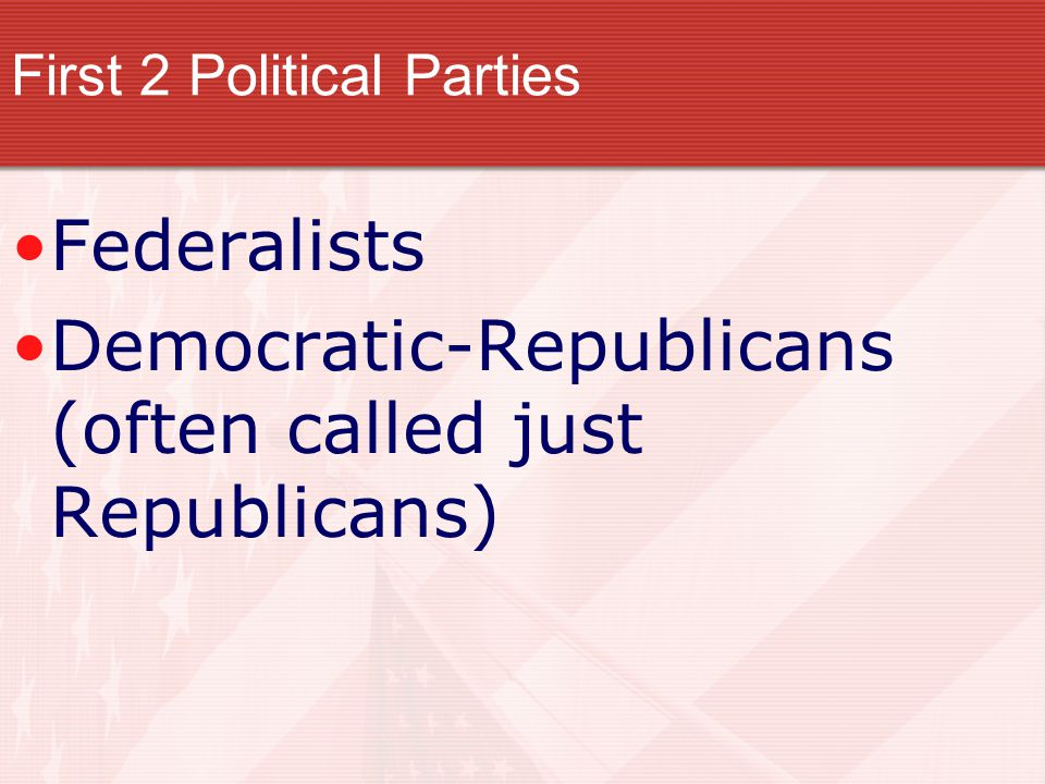 First 2 Political Parties