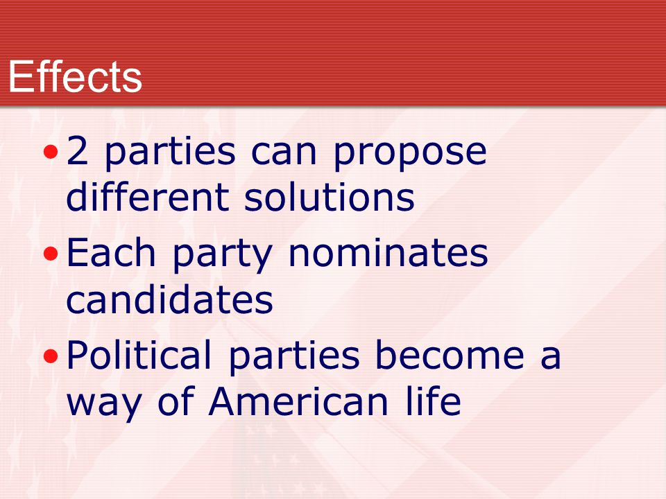 Effects 2 parties can propose different solutions