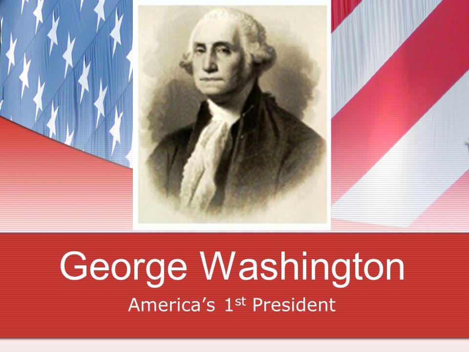America's 1st President