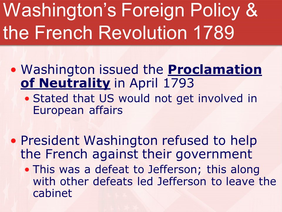 Washington's Foreign Policy & the French Revolution 1789