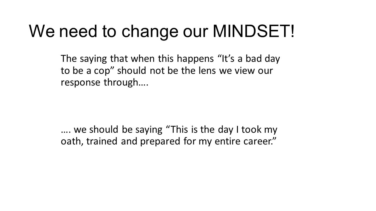 We need to change our MINDSET!