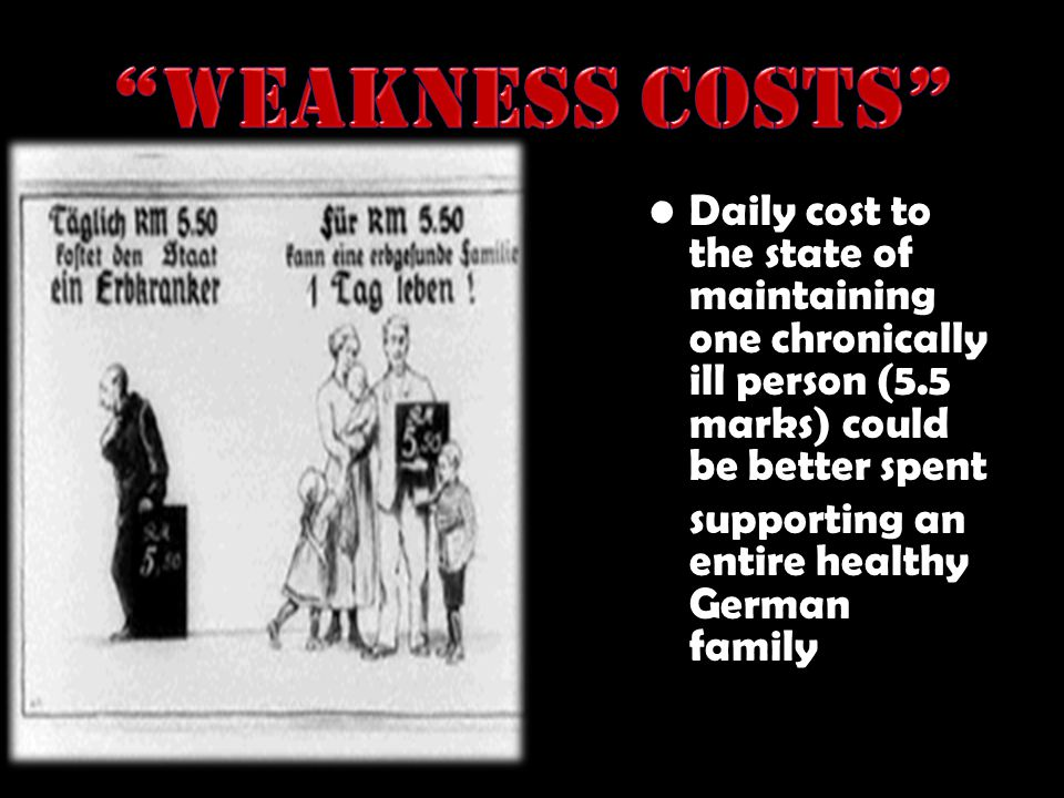 Weakness Costs Daily cost to the state of maintaining one chronically ill person (5.5 marks) could be better spent.